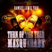 Turn Of The Year Masquerade von Ramsey Lewis