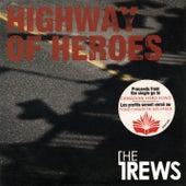 Highway of Heroes (Instrumental) by The Trews