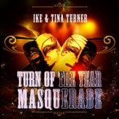 Turn Of The Year Masquerade von Ike and Tina Turner
