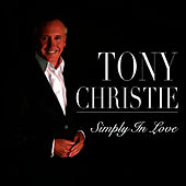 Simply In Love by TONY CHRISTIE