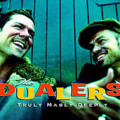 Truly Madly Deeply de The Dualers