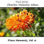 Charles-Valentin Alkan: Piano Moments, Vol. 6 by James Wright Webber