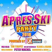 Après Ski Party 2016 powered by Xtreme Sound by Various Artists
