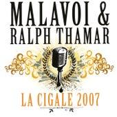 La Cigale 2007 by Ralph Thamar