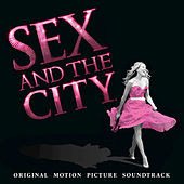 Sex And The City: Original Motion Picture Soundtrack de Various Artists