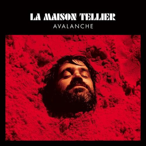 Avalanche by La Maison Tellier
