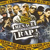Menace Sur La Planète Rap 2 de Various Artists