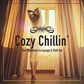 Cozy Chillin' - The Smoothest in Lounge & Chill out, Vol. 1 de Various Artists