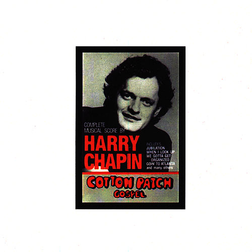 Cotton Patch Gospel by Harry Chapin