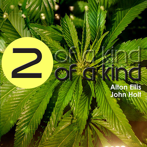 Two of a Kind - Alton Ellis and John Holt by Various Artists