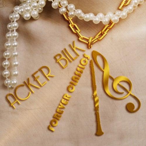 Forever Classics by Acker Bilk