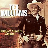 Smoke! Smoke! Smoke! by Tex Williams