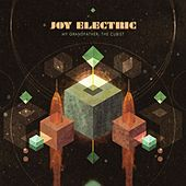 My Grandfather, The Cubist by Joy Electric