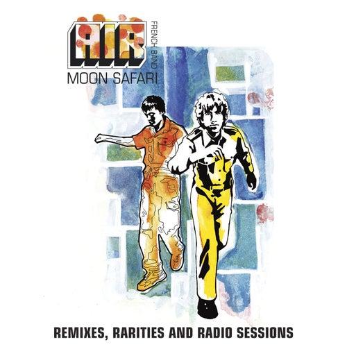 Moon Safari Remixes, Rarities And Radio Sessions von Air