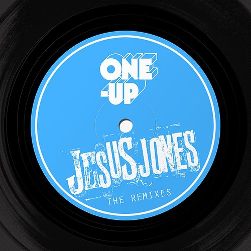 The Remixes by Jesus Jones