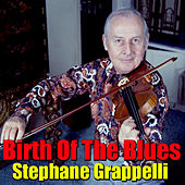 Birth Of The Blues de Stephane Grappelli