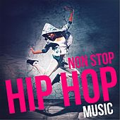 Non Stop Hip Hop Music by Various Artists