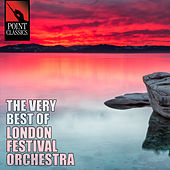 The Very Best of London Festival Orchestra - 50 Tracks by Various Artists