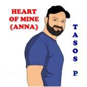 Heart of Mine (Anna) von Tasos P.