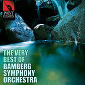 The Very Best of Bamberg Symphony Orchestra by Various Artists