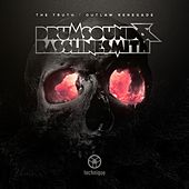 The Truth / Outlaw Renegade by Drumsound & Bassline Smith