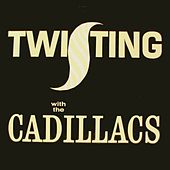 Twisting With de The Cadillacs