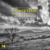 Monteverdi: Madrigali libro VII by Le Nuove Musiche
