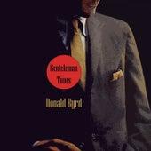 Gentleman Tunes by Donald Byrd