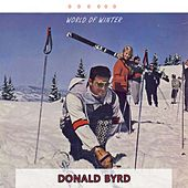 World Of Winter by Donald Byrd