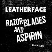 Razor Blades and Aspirin: 1990-1993 von Leatherface