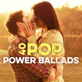 40 Pop Power Ballads von Various Artists