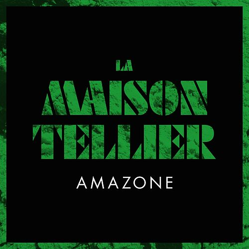 Amazone by La Maison Tellier