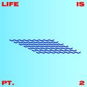 Life Is Pt 2 by David Dallas