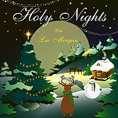 Holy Nights With Lee Morgan by Lee Morgan