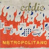 Metropolitano de Eddie