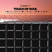 Peppermint Jam Pres. - Touch of Soul, Vol. 5 , 20 Soulful Tunes With the Love of Music. de Various Artists