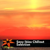 Sexy Ibiza Chillout Selection - EP by Various Artists