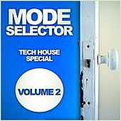 Mode Selector, Vol. 2: Tech House Special - EP by Various Artists