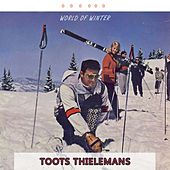 World Of Winter by Toots Thielemans