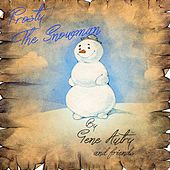 Frosty the Snowman: By Gene Autry and Friends von Various Artists