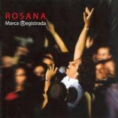 Marca Registrada de Rosana