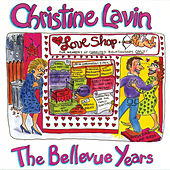 The Bellevue Years by Christine Lavin