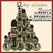12 Days of Christmas: Happy Holiday Collection de Various Artists
