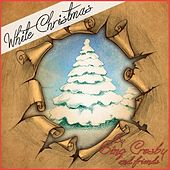 White Christmas (By Bing Crosby and Friends) von Various Artists
