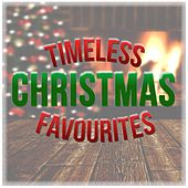 Timeless Christmas Favourites by Various Artists