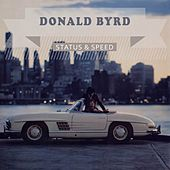 Status & Speed by Donald Byrd