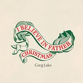 I Believe in Father Christmas de Greg Lake