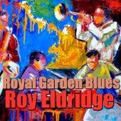 Royal Garden Blues by Roy Eldridge