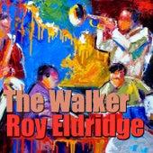 The Walker by Roy Eldridge