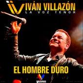 El Hombre Duro (Ao Vivo) de Iván Villazón & Saúl Lallemand